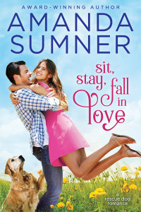 Sumner, Amanda- Sit, Stay, Fall in Love (final) 800 px @ 300 dpi high res
